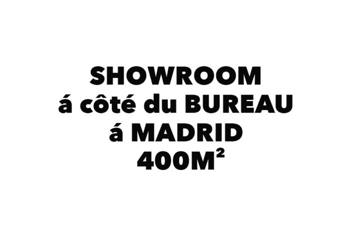 Showroom á côté du bureau à Madrid 400 m²